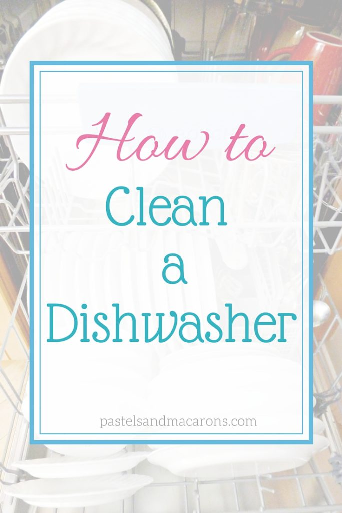 How To Clean A Dishwasher with all natural ingredients. #homehacks#cleaninghack #homeorganisation #howto #howtocleanadishwasher