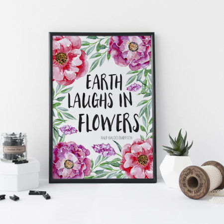 """Add florals to your home decor with this """"Earth Laughs In Flowers"""" Free Spring Printable. You can use this all year around to brighten any space in your home! Claim your FREE download today."""