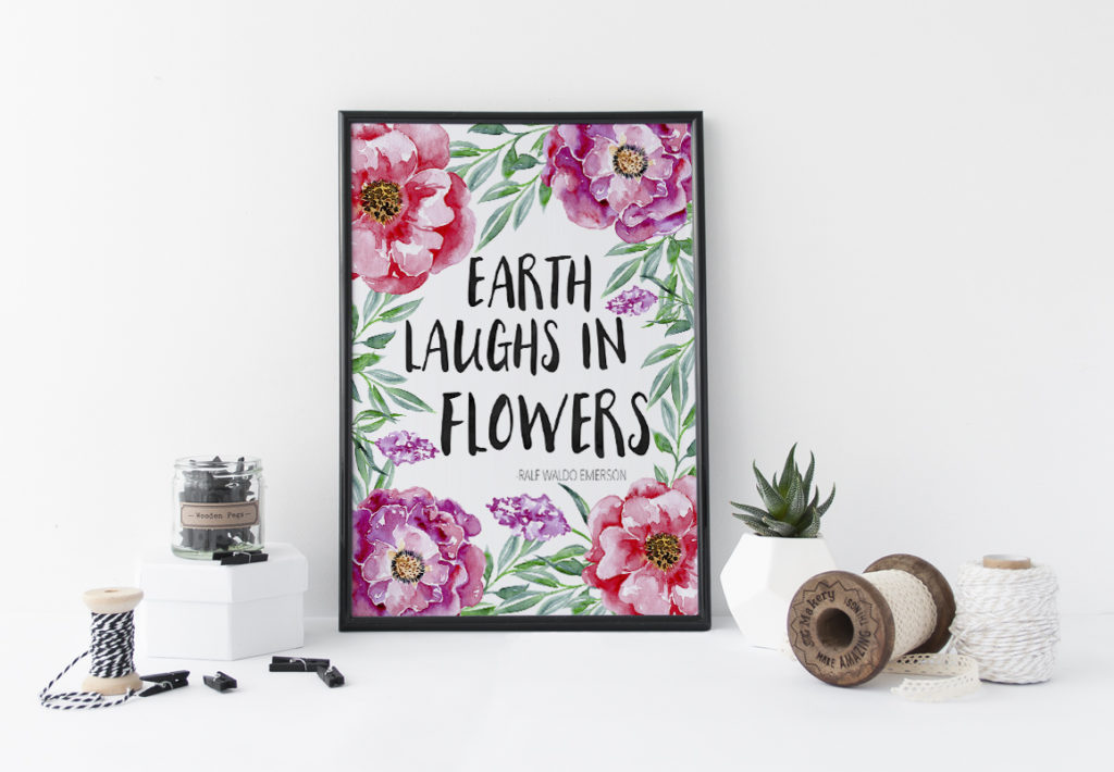 "Add florals to your home decor with this ""Earth Laughs In Flowers"" Free Spring Printable. You can use this all year around to brighten any space in your home! Claim your FREE download today."