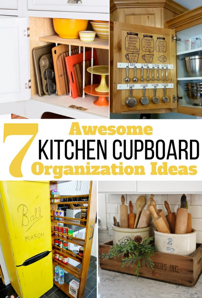 7 DIY Kitchen Cupboard Organizing Ideas And Hacks! Wether You Have A Small  Kitchen Or Save
