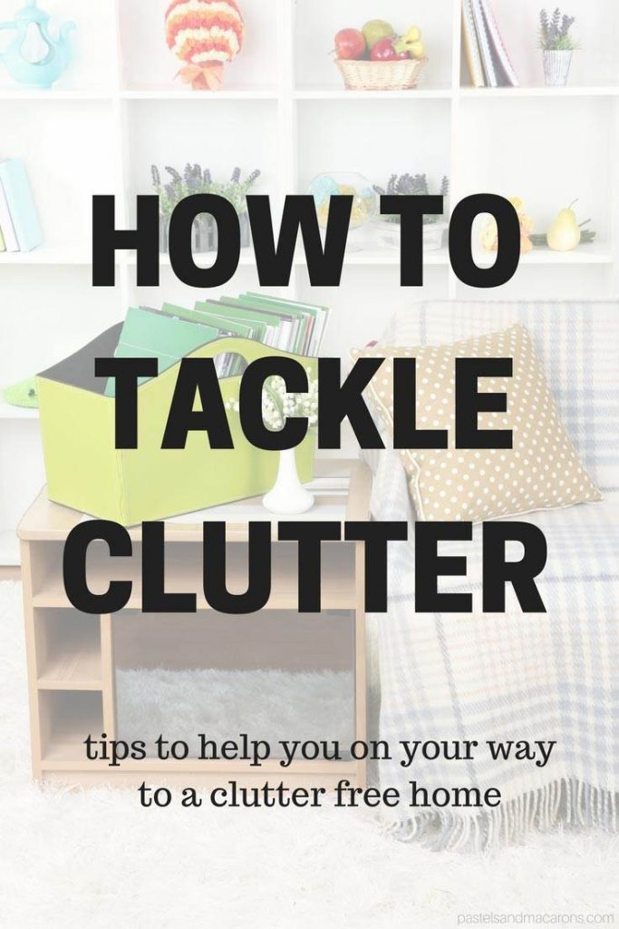 Learn how to tackle clutter with these practical tips. Decluttering your home, means a more organised and well functioning home